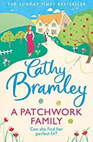 A Patchwork Family: The brand new uplifting and heart-warming novel from the Sunday Times bestseller (English