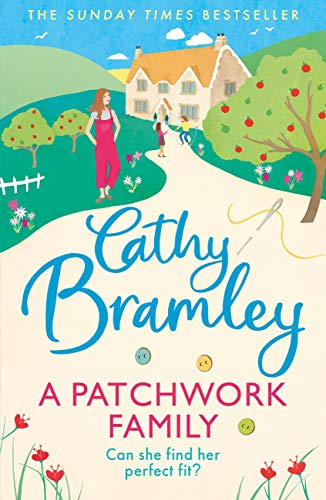 A Patchwork Family: The brand new uplifting and heart-warming novel from the Sunday Times bestseller (English Edition)