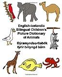 English-Icelandic Bilingual Children's Picture Dictionary of AnimalsDýramyndaorðabók fyrir tvítyngd börn (FreeBilingualBooks.com)