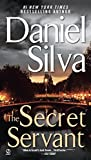 The Secret Servant (Gabriel Allon Series)