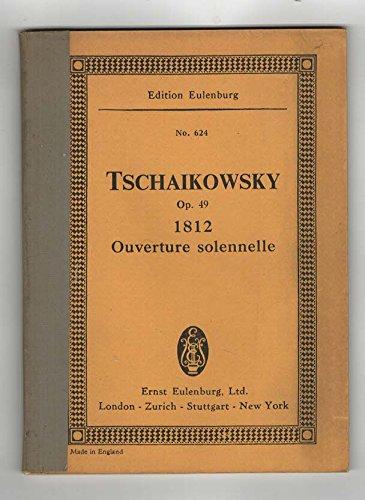 1812 (Ouverture solennelle) Opus 49