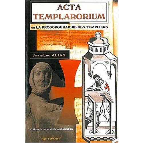 Acta Templarorium - Prosopographie templiers