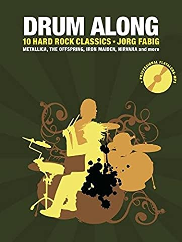 Drum Along 5: 10 Hard Rock Classics. Metallica, The Offspring,
