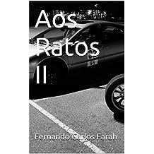 Aos Ratos II (Portuguese Edition)
