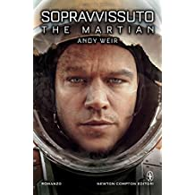 Sopravvissuto - The Martian (eNewton Narrativa) (Italian Edition)