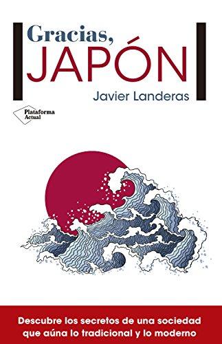 Gracias, Japón por Javier Landeras
