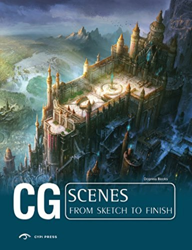 CG Scenes: From Sketch to Finish (Cg from Sketch to Finish) par Dopress Books