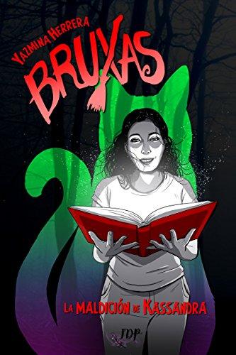 Bruxas: La maldición de Kassandra por Yazmina Herrera