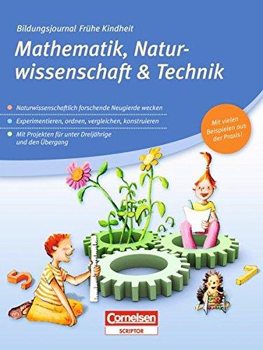 Bildungsjournal Frühe Kindheit: Mathematik, Naturwissenschaft & Technik