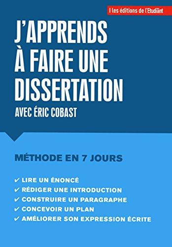J'apprends à faire une dissertation par Eric Cobast