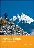 Nepal Notizen: Mit Stift, Pinsel und Kamera