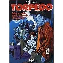 Torpedo 15 (Affreux, sales, bêtes, méchants et immondes)