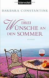 Drei Wünsche an den Sommer: Roman