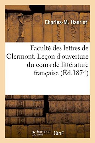 Faculté des lettres de Clermont. Leçon d'ouverture du cours de littérature française