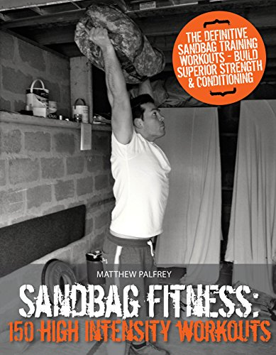 Sandbag Fitness: 150 High Intensity Workouts (English Edition)