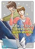 Tale of love awkward with words - Livre (Manga) - Yaoi...