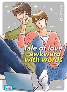 Tale of love awkward with words Edition simple One-shot