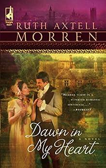 Dawn In My Heart (Mills & Boon Silhouette) par [Morren, Ruth Axtell]