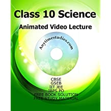 CBSE Class 10 Sciences Animated Video Lectures in English & Hindi