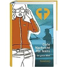 Gute Nachricht für Teens: Bibel mit Sonderseiten; ohne die Spätschriften des Alten Testaments