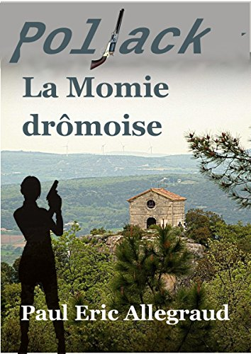 La momie drômoise par Paul Eric Allegraud