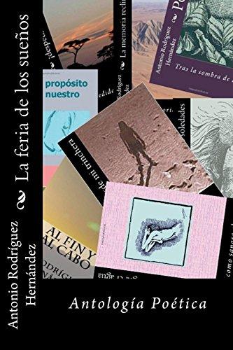 La feria de los suenos por Antonio Rodríguez Hernández