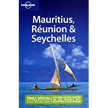 Mauritius, Réunion & Seychelles (LONELY PLANET MAURITIUS, REUNION AND SEYCHELLES)