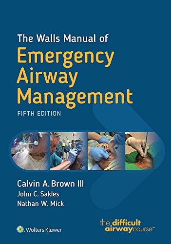 The Walls Manual of Emergency Airway Management (English Edition)
