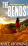 The Bends [Kane Montgomery #1] by Bart Hopkins