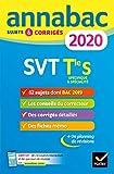 Annales Annabac 2020 SVT Tle S: sujets et corrigés du bac Terminale S...