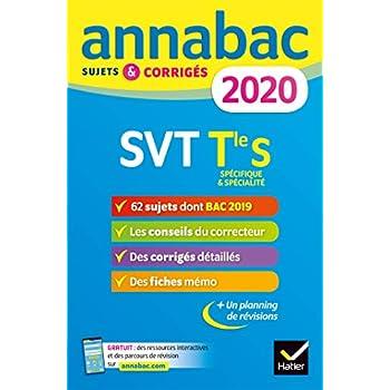 Annales Annabac 2020 SVT Tle S: sujets et corrigés du bac Terminale S