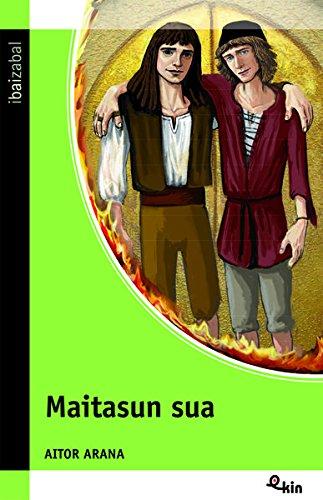 Maitasun sua (Ekin) por Aitor Arana Luzuriaga