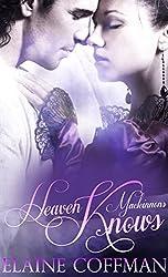 Heaven Knows (Mackinnon Series Book 5)