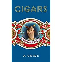 Cigars: A Guide