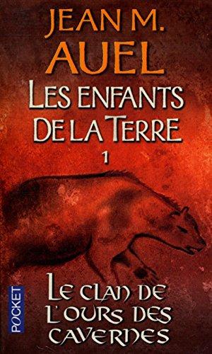 Le clan de l'ours des cavernes / Auel, Jean M / Rf: 35573
