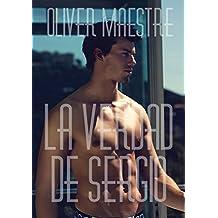 La verdad de Sergio (Spanish Edition)