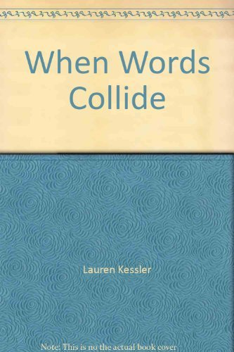 When words collide: A journalist's guide to grammar and style by Lauren Kessler (1984-07-30)