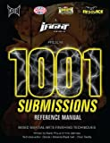 Image de 1001 Submissions: Mixed Martial Arts Finishing Techniques (English Edition)