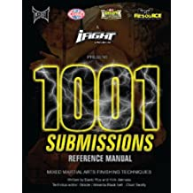 1001 Submissions: Mixed Martial Arts Finishing Techniques (English Edition)