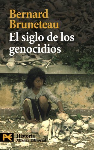 El siglo de los genocidios / The century of genocides (Spanish Edition) by Bernard Bruneteau (2009-06-30)