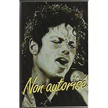 Michael Jackson non autorisé