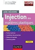 Aide-mémoire Injection des matières plastiques - 3e édition