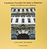 Il palazzo Forcella De Seta a Palermo. Analisi architettonica per il restauro