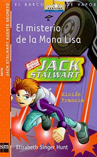El misterio de la Mona Lisa: Misión Francia (Barco de Vapor Naranja) por Elizabeth Singer Hunt