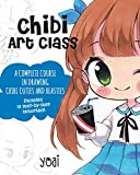 Chibi Art Class: A Complete Course in Drawing Chibi Cuties and Beasties