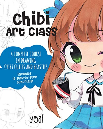 official photos d9126 10c7d Chibi Art Class  A Complete Course in Drawing Chibi Cuties and Beasties -  Includes 19