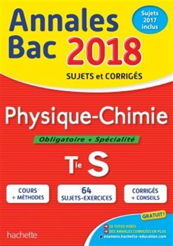Physique-Chimie Obligatoire + Spécialité Term S : Sujets et corrigés