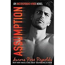 Assumption: Underground Kings (Underground Kings Series Book 1)