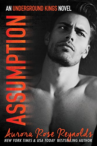 Assumption: Underground Kings (Underground Kings Series Book 1) (English Edition)