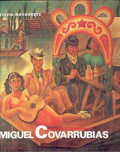 Miguel Covarrubias, artista y explorador (Galería) por Sylvia Navarrete